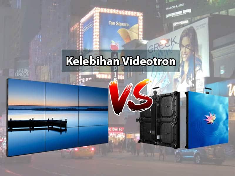 Videotron VS LCD | Keunggulan Videotron Dari TV LCD