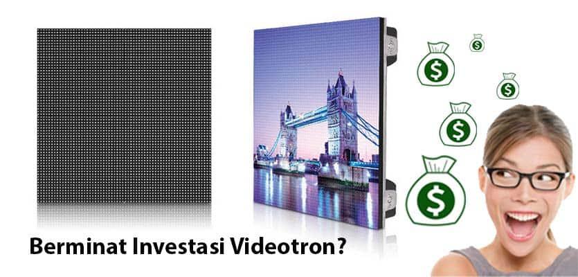 Videotron Indonesia : Keuntungan Investasi Videotron Di Indonesia