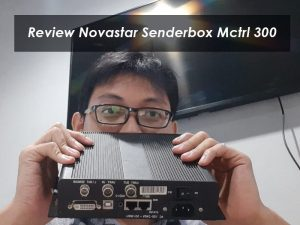 Review Novastar Sender Box Mctrl300 | Spesifikasi & Featurenya