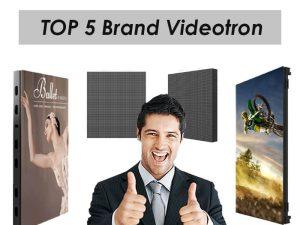 5 Top Brand Videotron Terbaik Yang Sudah Terbukti Kualitasnya