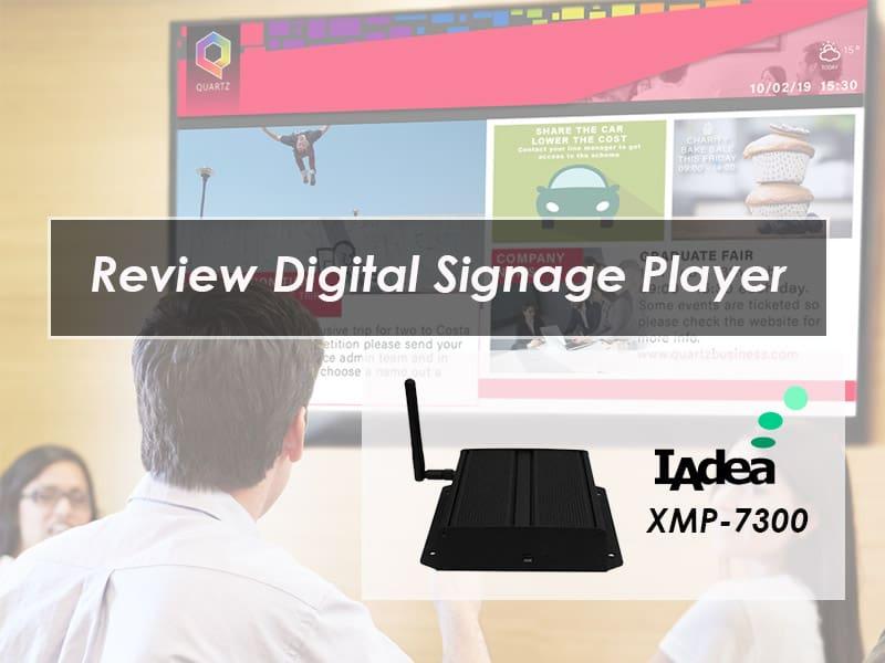 Review Digital Signage Player IAdea XMP 7300