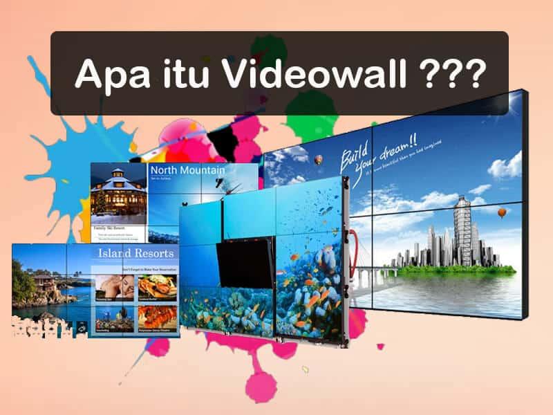 Apa Itu Videowall ? Penjelasan Paling Lengkap