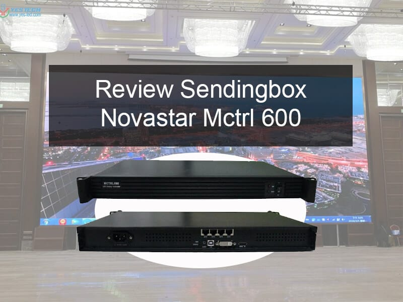 Review Sendingbox Novastar Mctrl600